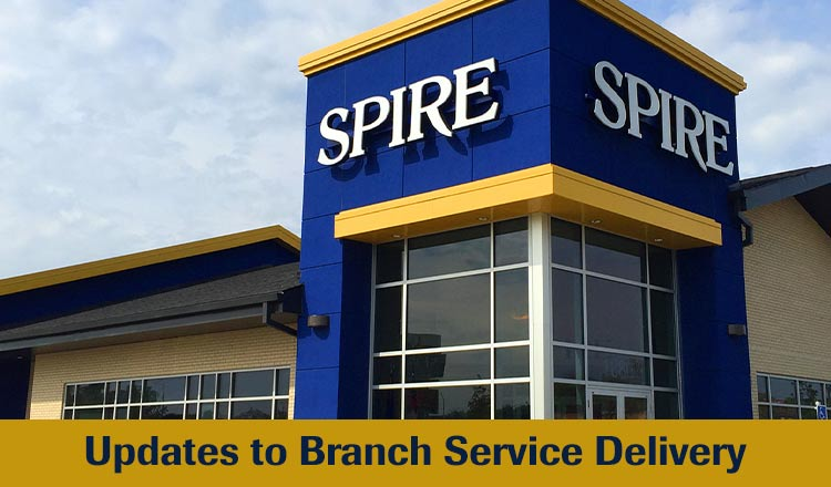 Updates to SPIRE Branch Service Delivery