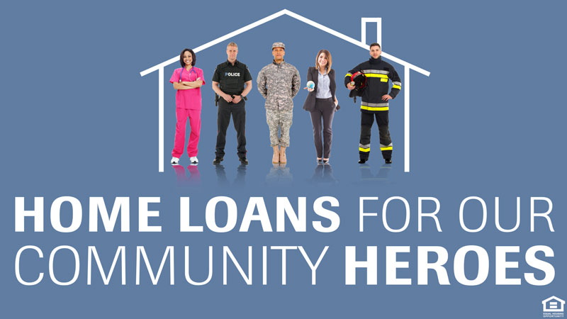 Home Loans for Community Heroes