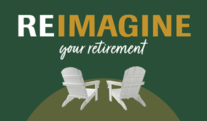 Reimagine your retirement